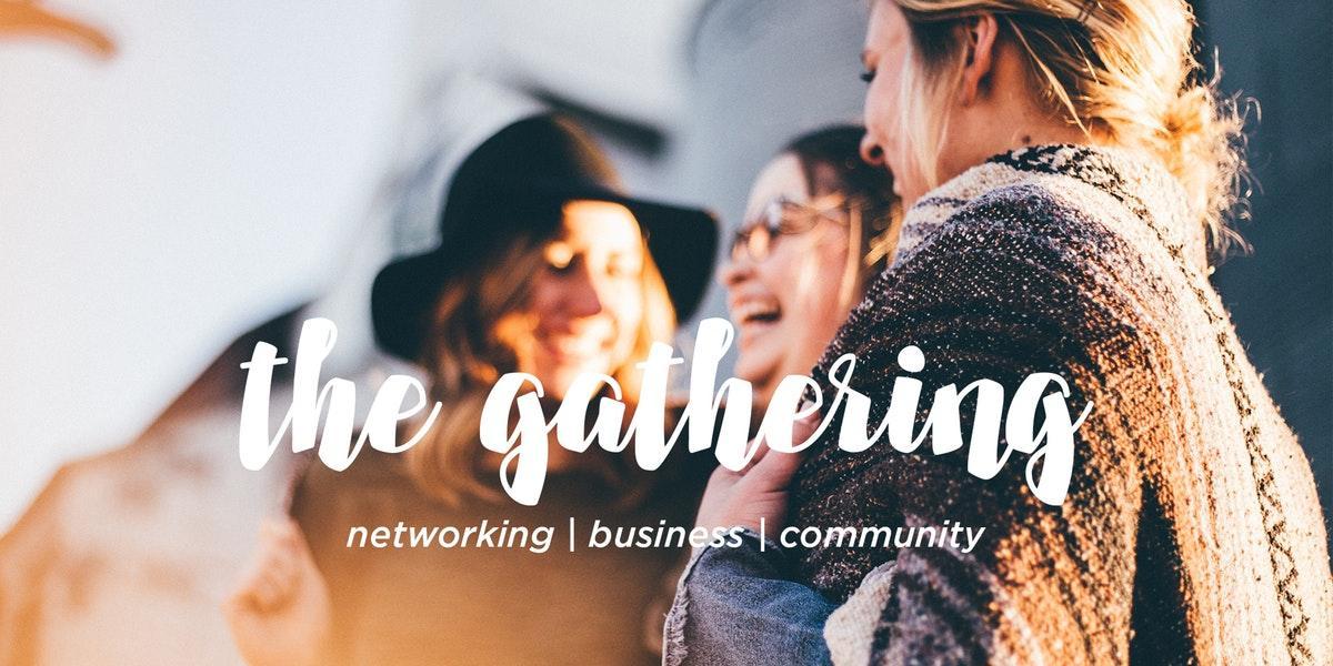 The Gathering - Networking & Community Night